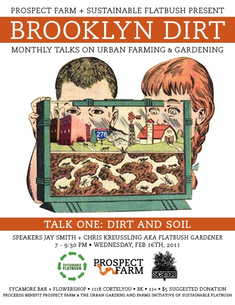 Brooklyn Dirt: Monthly Talks on Urban Farming & Gardening