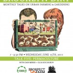 Brooklyn Dirt #5: Monthly Talks on Urban Farming and Gardening